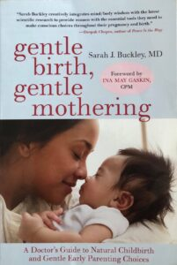 Gentle birth, gentle mothering av Sarah J. Buckley
